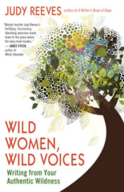 Wild Women, Wild Voices – Writing from Your Authentic Wildness